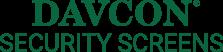 Davcon Security Screens